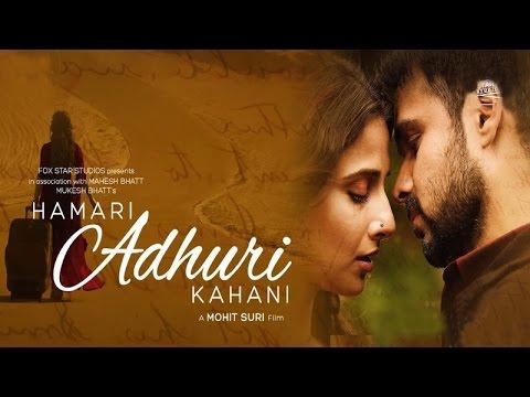 Embedded thumbnail for Hamari Adhuri Kahani Movies